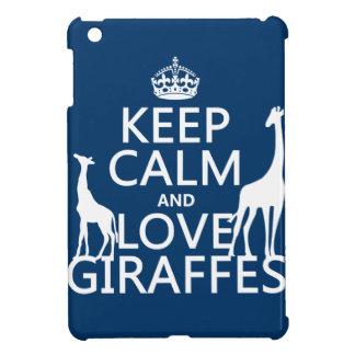 Keep Calm and Love Giraffes - all colours iPad Mini Cover