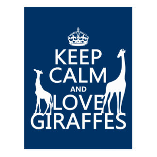 Keep Calm and Love Giraffes - all colours Postcard