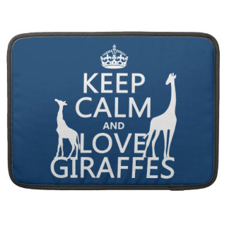 Keep Calm and Love Giraffes - all colours Sleeve For MacBooks