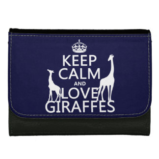 Keep Calm and Love Giraffes - all colours Wallets