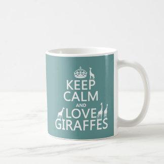 Keep Calm and Love Giraffes (any color) Basic White Mug