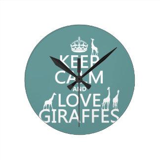 Keep Calm and Love Giraffes (any color) Wall Clock