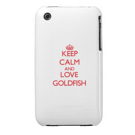 Keep calm and love Goldfish Case-Mate iPhone 3 Cases