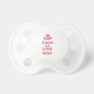 Keep calm and love Golf Pacifiers