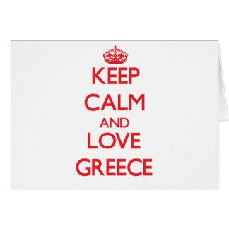 Keep Calm and Love Greece Greeting Card