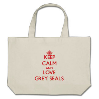 Keep calm and love Grey Seals Tote Bag