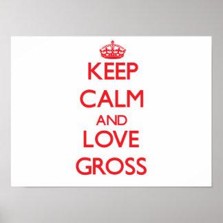 Keep calm and love Gross Print