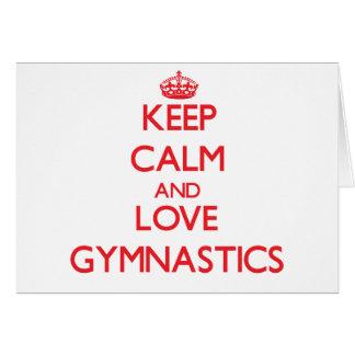 Keep calm and love Gymnastics Greeting Cards