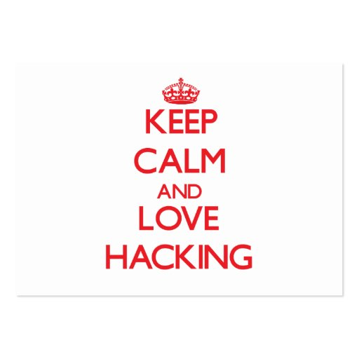 Keep calm and love Hacking Business Card