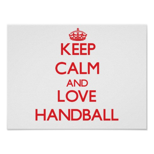 Keep calm and love Handball Posters