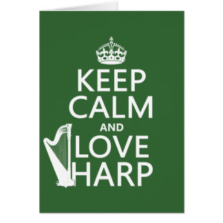 Keep Calm and Love Harp (any background color) Card