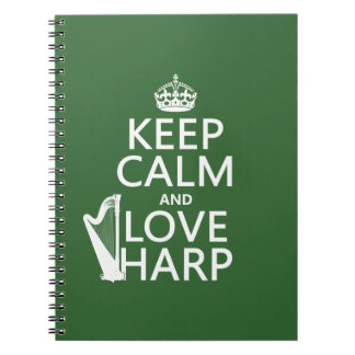 Keep Calm and Love Harp (any background color) Notebook
