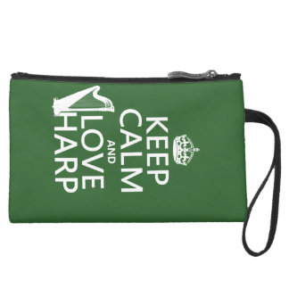 Keep Calm and Love Harp (any background color) Suede Wristlet