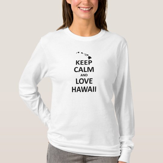Keep calm and love hawaii T-Shirt