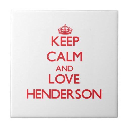 Keep Calm and Love Henderson Tile