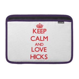 Keep calm and love Hicks MacBook Air Sleeve