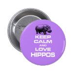 Keep Calm and Love Hippos Hippotamus Fun Design 6 Cm Round Badge