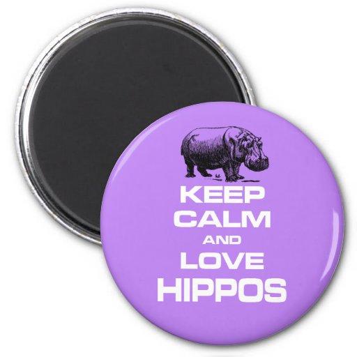 Keep Calm and Love Hippos Hippotamus Fun Design Magnets