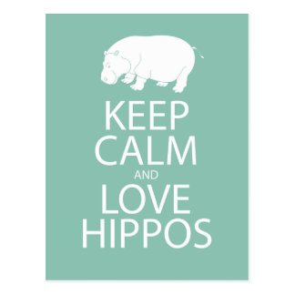 Keep Calm and Love Hippos Print Hippopotamus Postcard