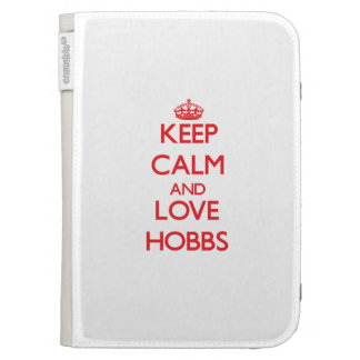 Keep calm and love Hobbs Kindle Cases