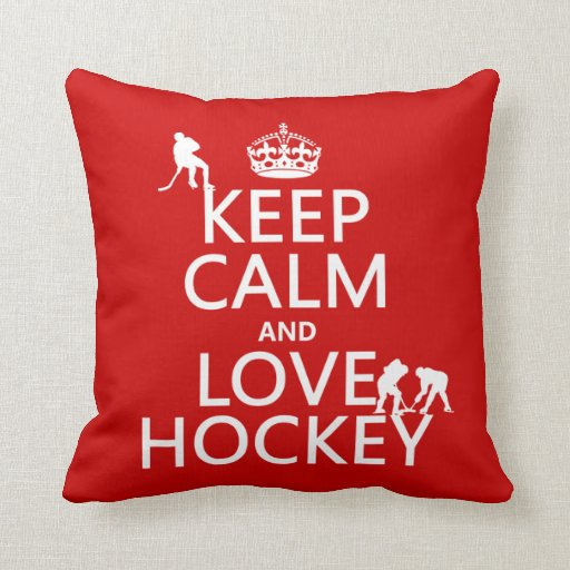 Keep Calm and Love Hockey (customize color) Throw Pillows