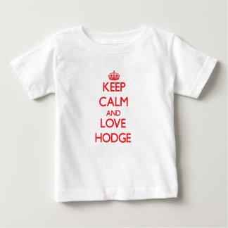 Keep calm and love Hodge Tshirt
