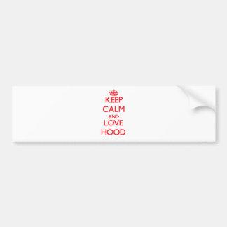 Keep calm and love Hood Bumper Sticker
