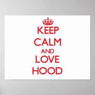 Keep calm and love Hood Poster