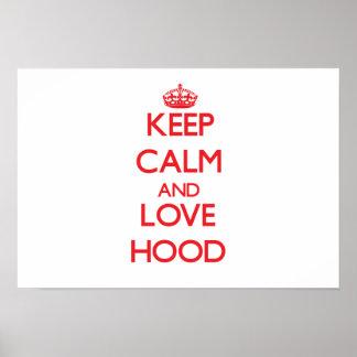 Keep calm and love Hood Print