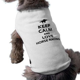 Keep calm and love horse racing sleeveless dog shirt