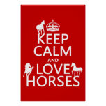 Keep Calm and Love Horses - all colours Poster