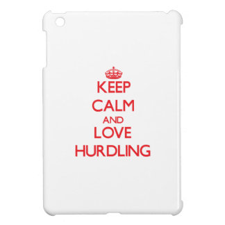 Keep calm and love Hurdling iPad Mini Covers