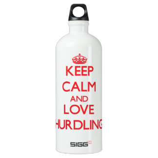 Keep calm and love Hurdling SIGG Traveler 1.0L Water Bottle