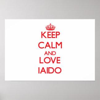 Keep calm and love Iaido Print