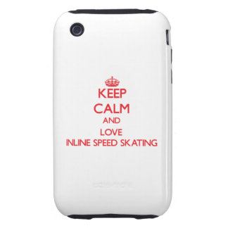 Keep calm and love Inline Speed Skating iPhone 3 Tough Case