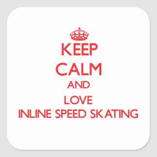 Keep calm and love Inline Speed Skating Square Stickers