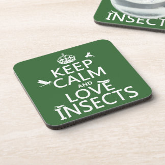 Keep Calm and Love Insects (any background colour) Coaster