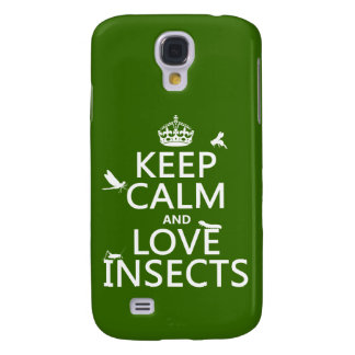 Keep Calm and Love Insects (any background colour) Galaxy S4 Case