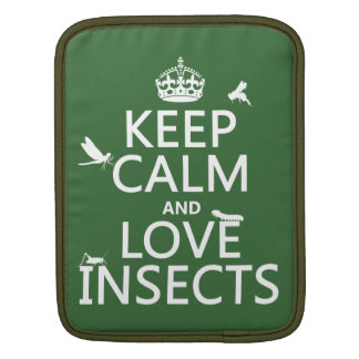 Keep Calm and Love Insects (any background colour) iPad Sleeve