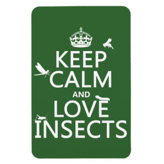 Keep Calm and Love Insects (any background colour) Magnet