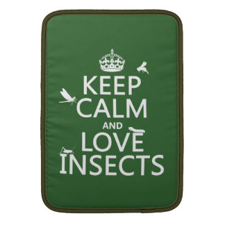 Keep Calm and Love Insects (any background colour) Sleeve For MacBook Air