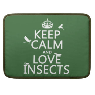 Keep Calm and Love Insects (any background colour) Sleeve For MacBook Pro