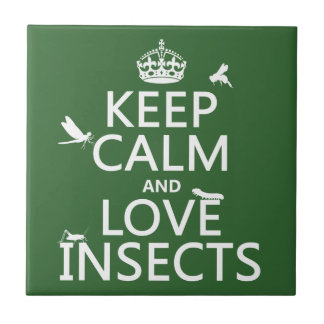 Keep Calm and Love Insects (any background colour) Tile