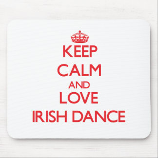 Keep calm and love Irish Dance Mousepads