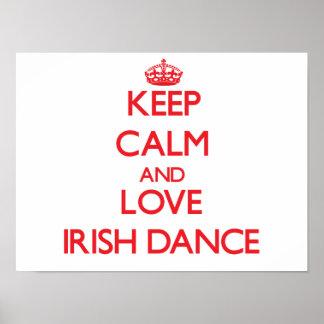 Keep calm and love Irish Dance Posters
