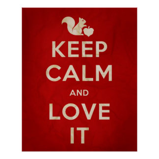 Keep Calm and Love It poster
