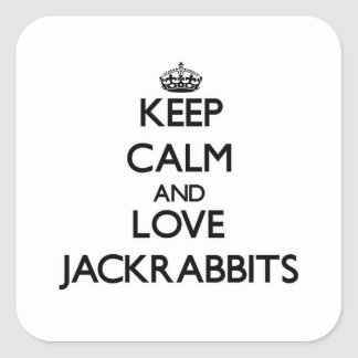 Keep calm and Love Jackrabbits Square Stickers