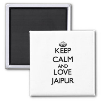Keep Calm and love Jaipur Refrigerator Magnet