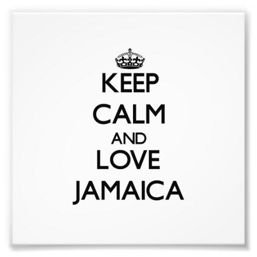 Keep Calm and Love Jamaica Art Photo