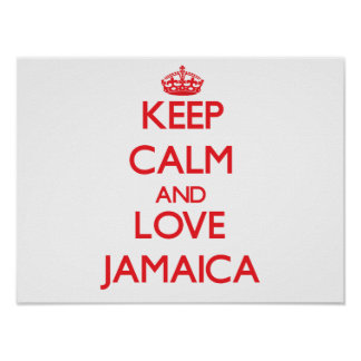 Keep Calm and Love Jamaica Poster